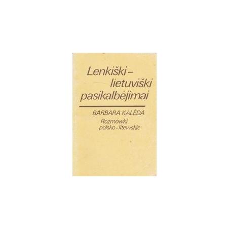 Lenkiški-lietuviški pasikalbėjimai/ Kalėda Barbara