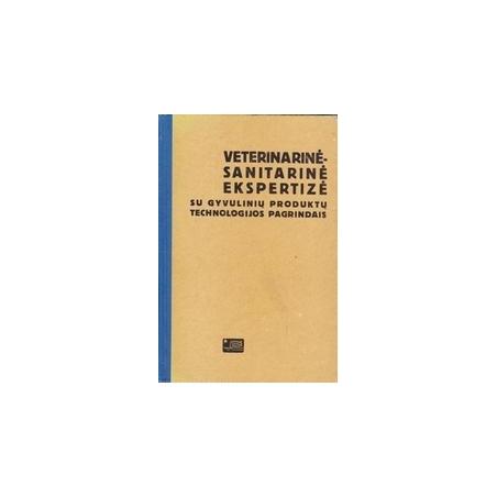 Veterinarinė-sanitarinė ekspertizė/ Pipiras J., Vaitkus J.