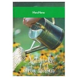 Sodininko metų darbai/ Nėra autoriaus