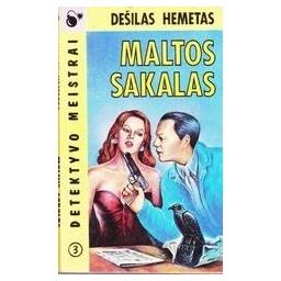 Maltos sakalas/ Hemetas Dešilas