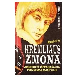 Kremliaus žmona/ Topolis E.
