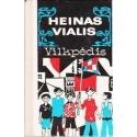 Vilkpėdis/ Vialis Heinas