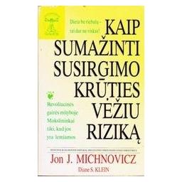 Kaip sumažinti susirgimo krūties vėžiu riziką/ Michnovicz Jon J.