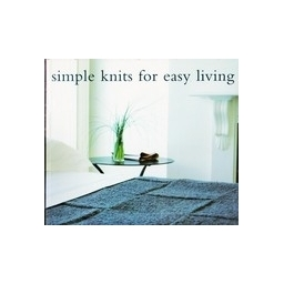 Simple knits for easy living/ Knight Erika