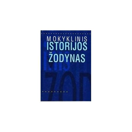 MOKYKLINIS ISTORIJOS ŽODYNAS/ Endzinas Albinas