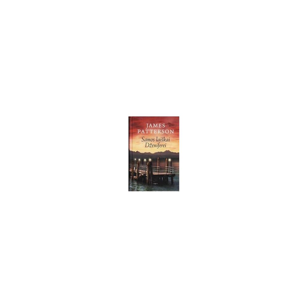 SAMOS LAIŠKAI DŽENIFEREI/ Patterson James