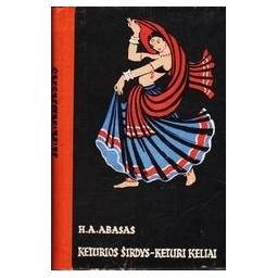 KETURIOS ŠIRDYS-KETURI KELIAI/ Abasas H. A.