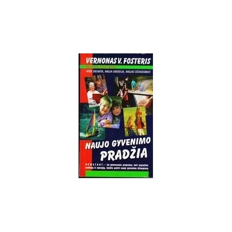 AUJO GYVENIMO PRADŽIA/ Fosteris Vernonas