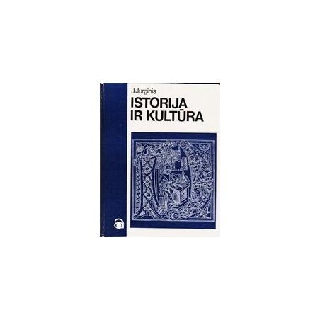 ISTORIJA IR KULTŪRA/ Jurginis Juozas