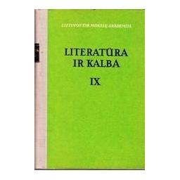 LITERATŪRA IR KALBA IX. DAINUOJAMOSIOS TAUTOSAKOS KLAUSIMAI/ Korsakas Kostas