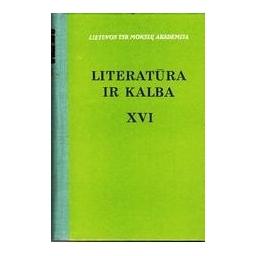 LITERATŪRA IR KALBA XVI. POETIKA IR METODOLOGIJA/ Korsakas Kostas