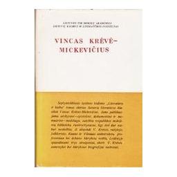 LITERATŪRA IR KALBA XVII. VINCAS KRĖVĖ-MICKEVIČIUS/ Korsakas K.