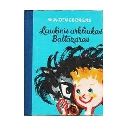 LAUKINIS ARKLIUKAS BALTAZARAS/ Deneborgas H.M.