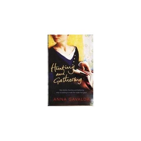 Hunting and Gathering/ Gavalda Anna