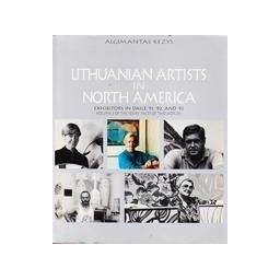 Lithuanian artists in North America/ Kezys Algimantas