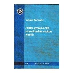 Pastato gyvavimo ciklo termodinaminės analizės modelis/ Martinaitis Vytautas