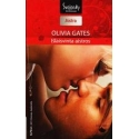 Išlaisvinta aistros/ Gates Olivia