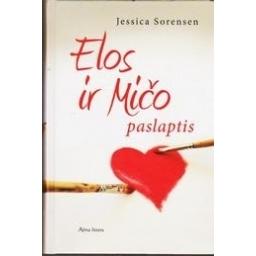 Elos ir Mičo paslaptis/ Jessica Sorensen