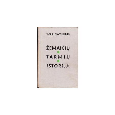 Žemaičių tarmių istorija/ Grinaveckis V.