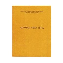 Adomas veda Ievą/ Rudis Štralis