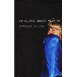 Po Alisos Benet mirties/ Molony Rowland