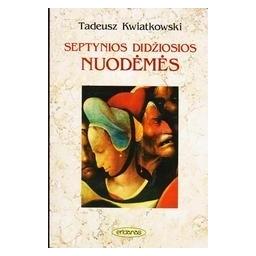 Septynios didžiosios nuodėmės/ Kviatkovskis T.