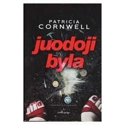 Juodoji byla/ Cornwell Patricia