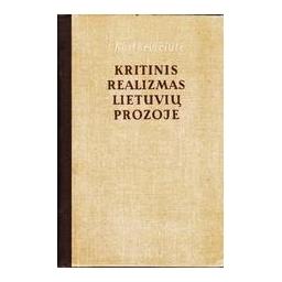Kritinis realizmas lietuvių prozoje/ Kostkevičiūtė Irena