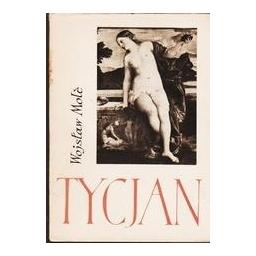 Tycjan/ Mole Wojslaw