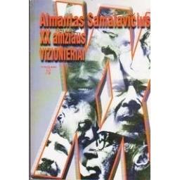 XX amžiaus vizionieriai/ Samalavičius Almantas