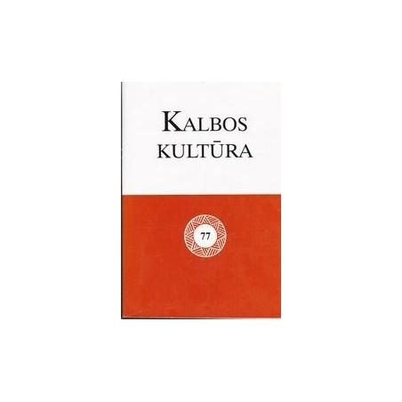 Kalbos kultūra 77/ Albina Bataitytė