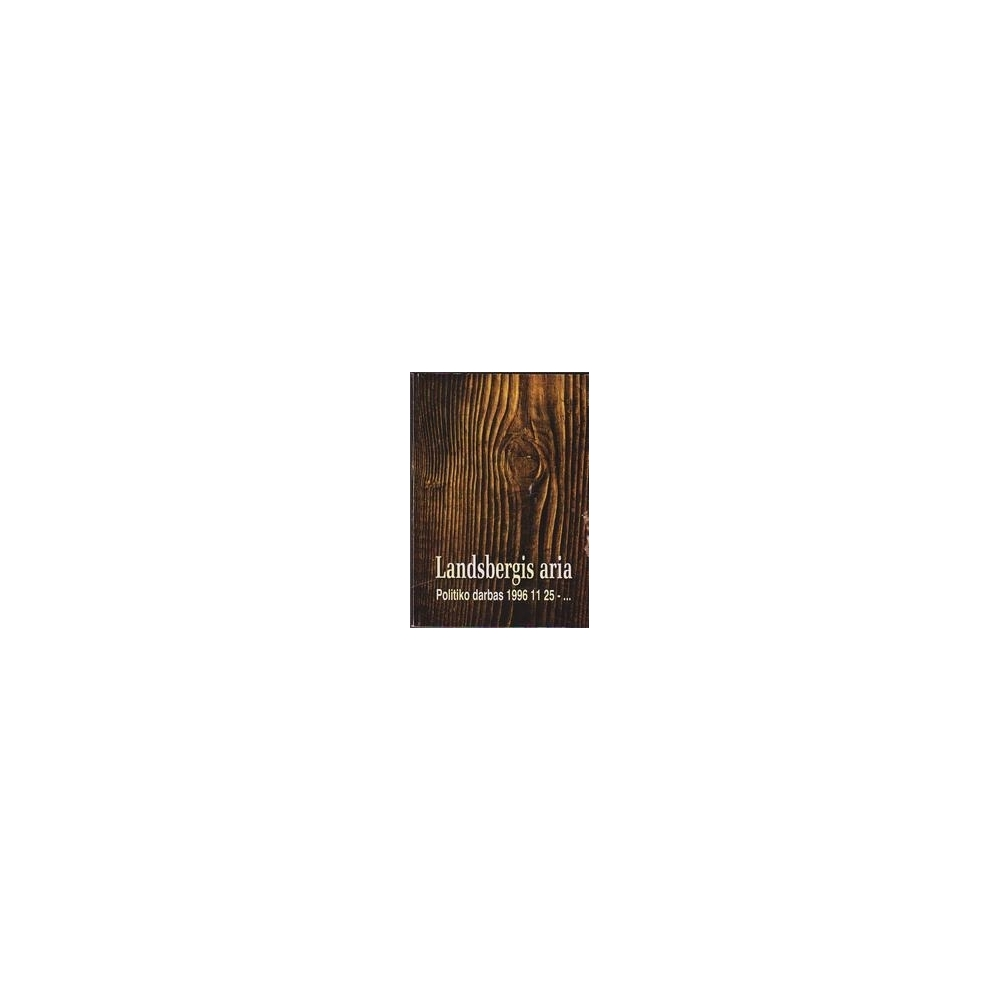 Landsbergis aria/ Landsbergis Vytautas