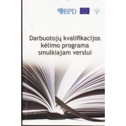 Darbuotojų kvalifikacijos kėlimo programa smulkiajam verslui/ Dobravolskas A.
