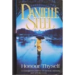 Honour Thyself/ Steel Danielle