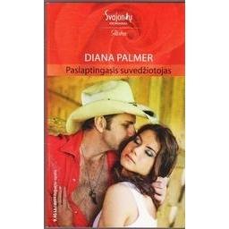 Paslaptingasis suvedžiotojas/ Palmer Diana