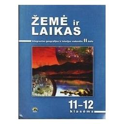 Žemė ir laikas. Integruotas geografijos ir istorijos vadovėlis II dalis/ Česnavičius Darius, Galinis Albinas, ir kt.