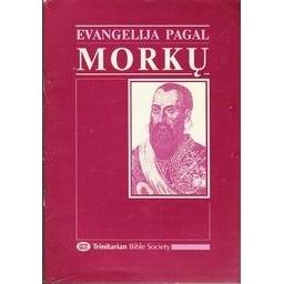 Evangelija pagal Morkų/ Autorių kolektyvas