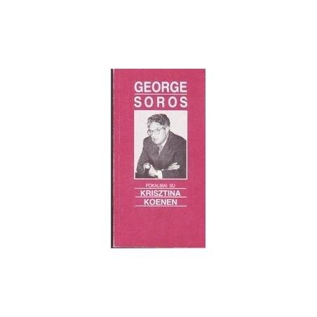 Pokalbiai su Krisztina Koenen/ Soros George