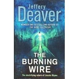 The Burning Wire/ Jeffery Deaver