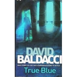 True Blue/ Baldacci David
