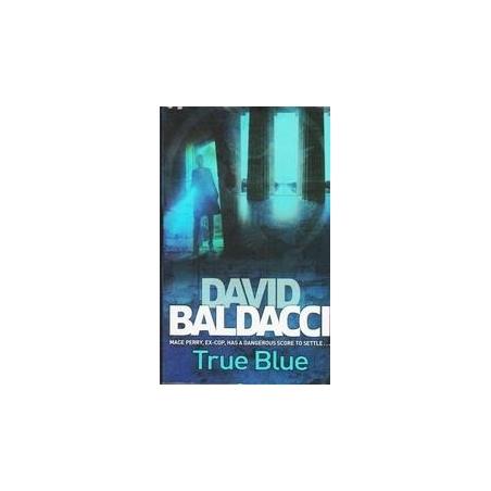 True Blue/ Baldacci David