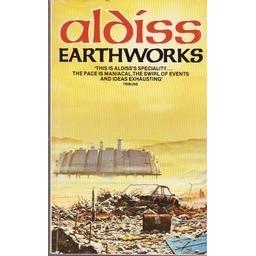 Earthworks/ Aldiss Brian W.
