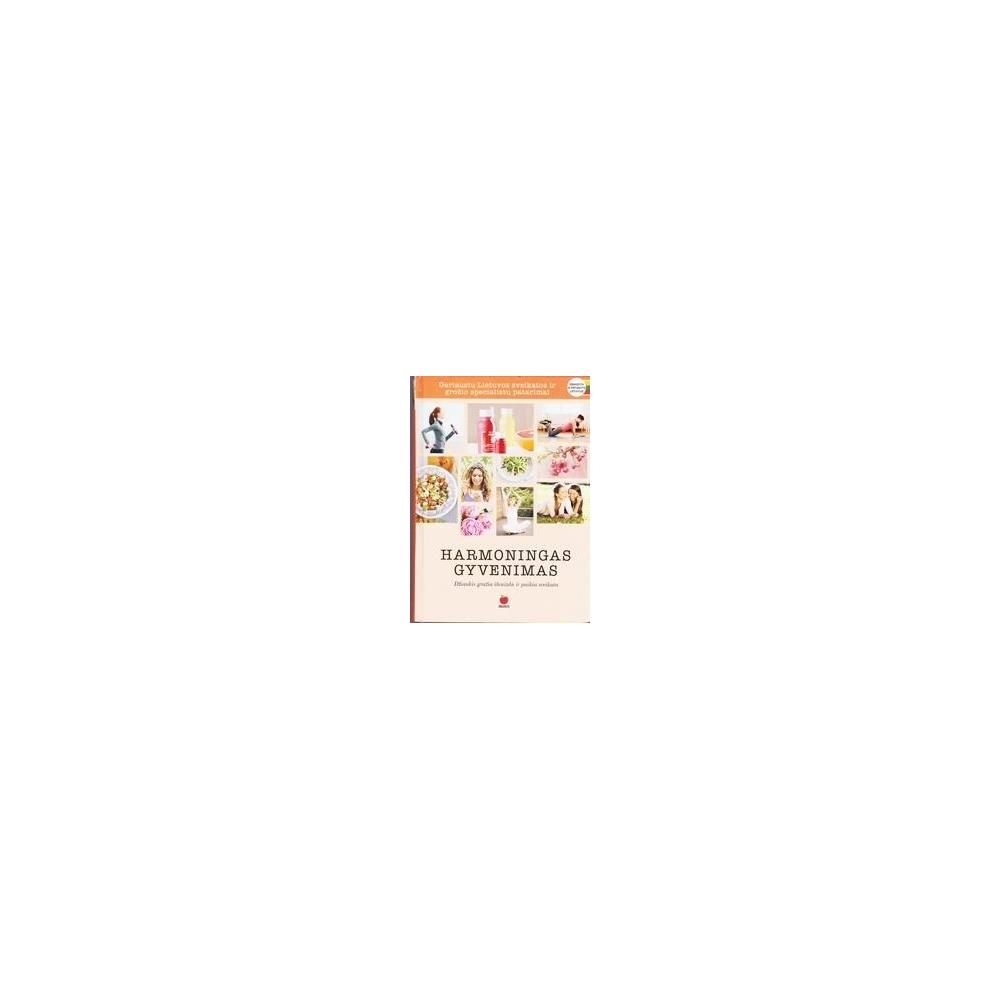 Harmoningas gyvenimas/ Autorių grupė