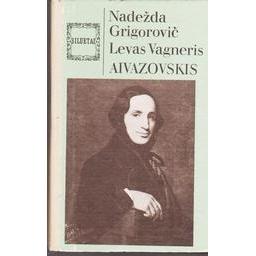 Aivazovskis/ Grigorovič Nadežda, Vagneris Levas