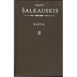 Raštai (II tomas)/ Šalkauskis Stasys