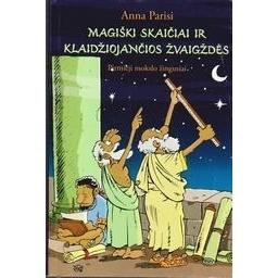 Magiški skaičiai ir klaidžiojančios žvaigždės/ Parsi Anna