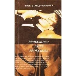 Prokuroras prieš prokurorą/ Gardner Erle Stanley