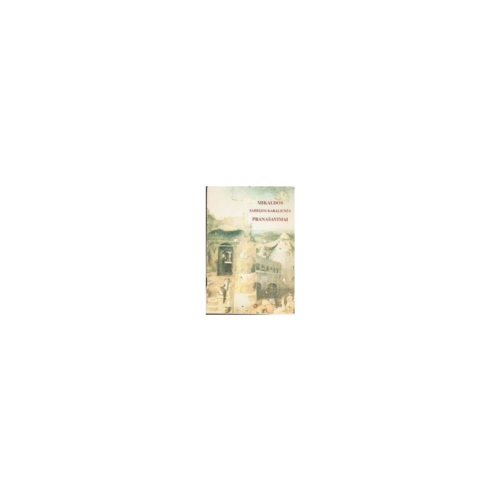 Mikaldos Sabbijos karalienės pranašavimai/ Autorių kolektyvas