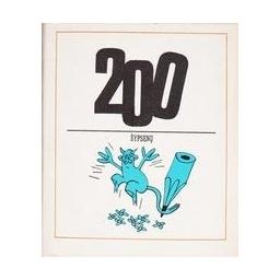 200 šypsenų/ Šiekštelė Algirdas