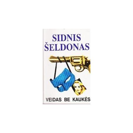 Veidas be kaukės/ Šeldonas Sidnis